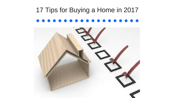 17 Tips for Buying a Home in 2017