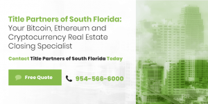 Florida Cryptocurrency Real Estate Companies